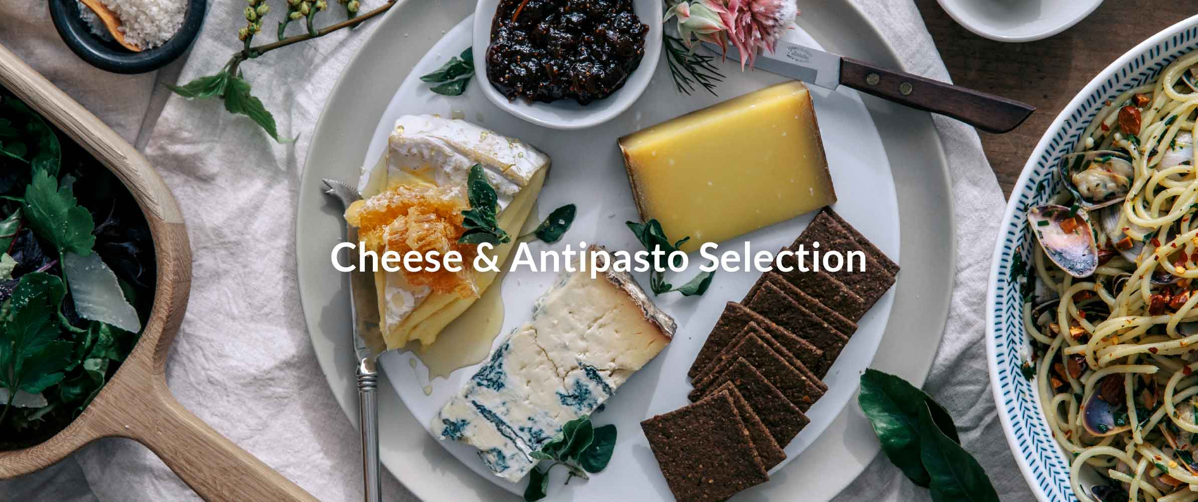 Cheese & Antipasto Selection